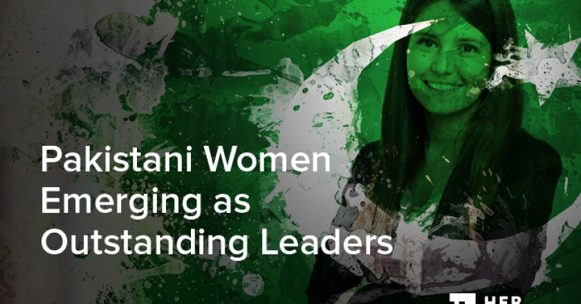 Pakistani Women Emerging as Outstanding Leaders